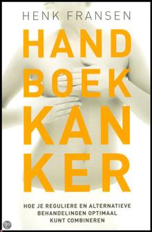 Handboek voor Kanker van Henk Fransen