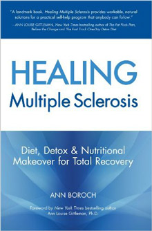 Healing Multiple Sclerosis - Diet, Detox And Nutritional Makeover For Total Recovery - Ann Boroch