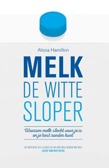 Melk de witte sloper van Alissa Hamilton