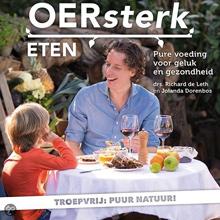 """Boekrecensie: """"OERsterk eten, pure voeding voor geluk en gezondheid"""" – drs. Richard de Leth en Jolanda Dorenbos"""