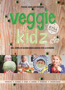 Veggie kidz - snel, simpel en gezond koken en bakken voor je kinderen - Eef OuwehandenMonique Jansse
