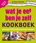 Wat je eet ben jezelf kookboek